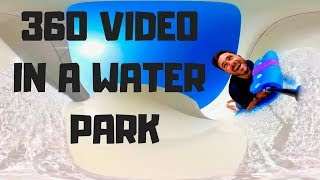 360 VIDEO - VR EXPERIENCE IN THE BIGGEST WATER PARK OF CALIFORNIA - WITH A GOPRO FUSION