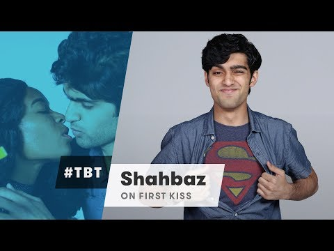 Shahbaz from First Kiss Video | #TBT | Cut