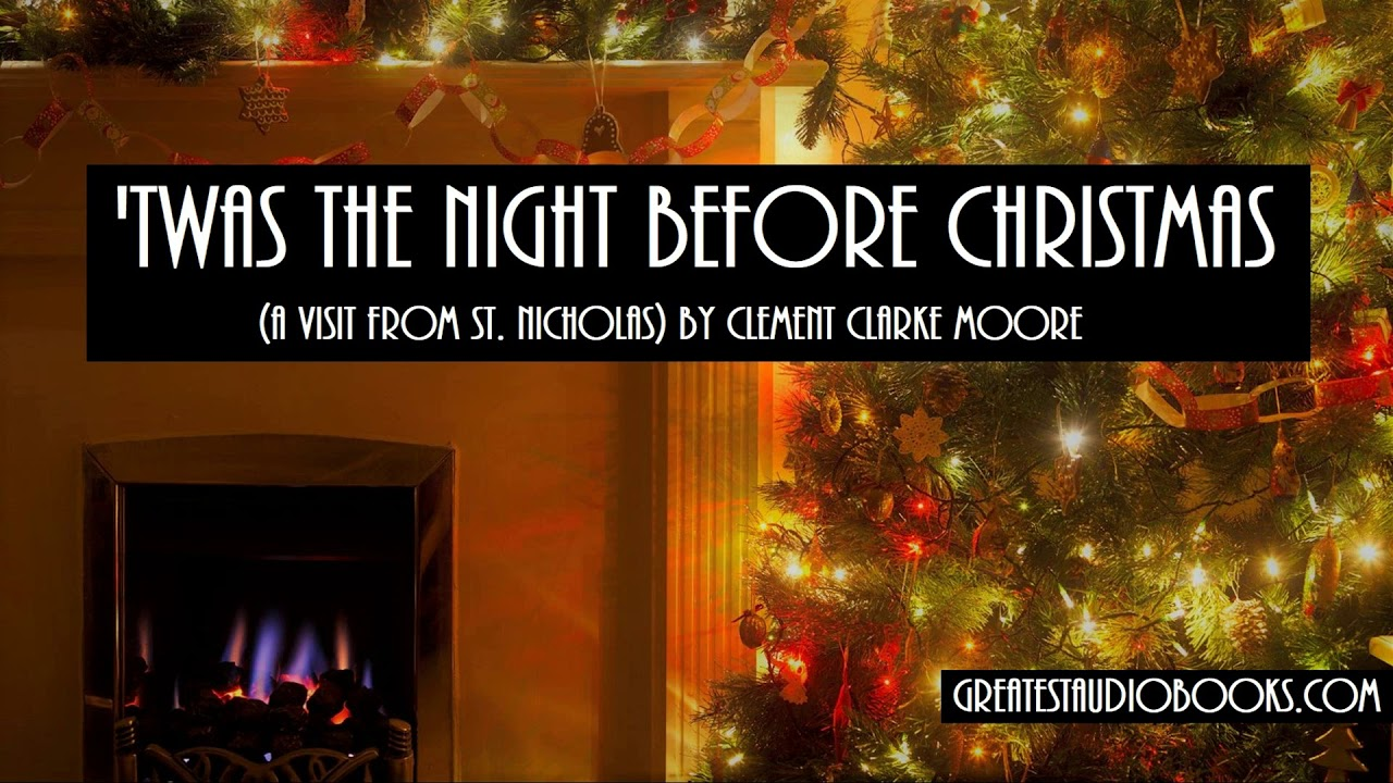 twas the night before christmas full audiobook greatestaudiobooks - Twas The Night Before Christmas Youtube
