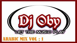 ميكس عربي دي جي اوبي   arabic mix 2020 dj oby vol1
