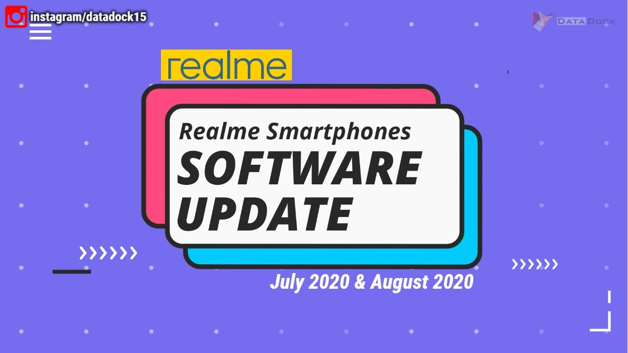 Realme Software Update July & August 2020 | Hindi | Data Dock