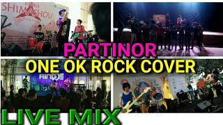 ONE OK ROCK - LET'S TAKE IT SOMEDAY || Special Live Mix by PARTINOR