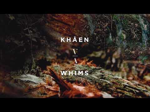KHÅEN - Whims