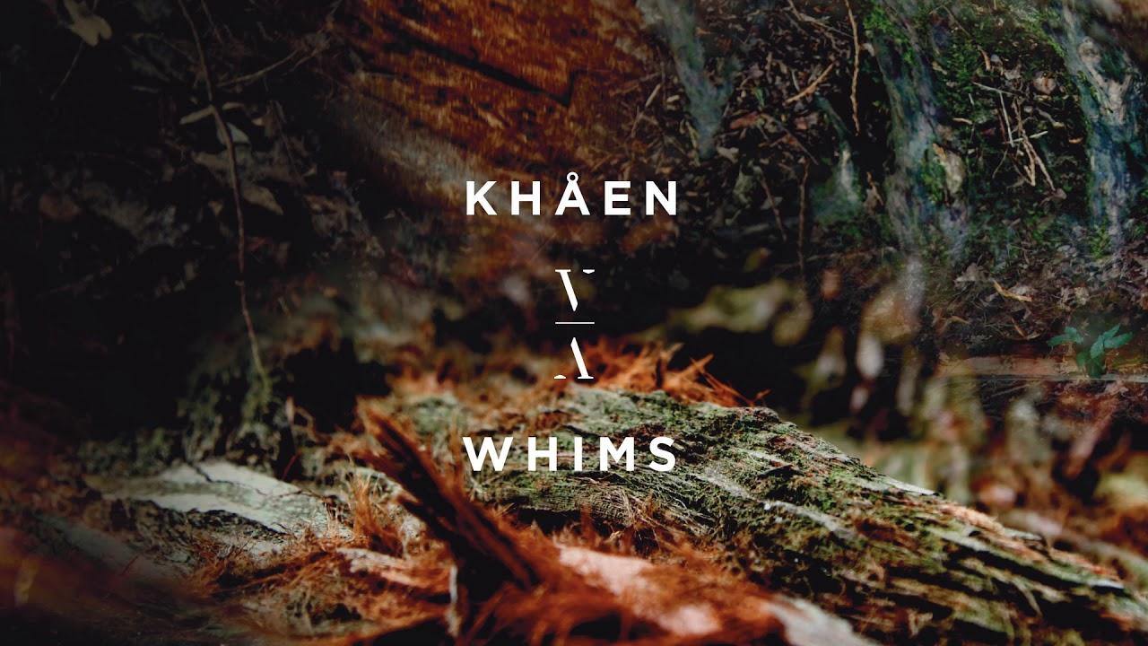 Download KHÅEN - Whims