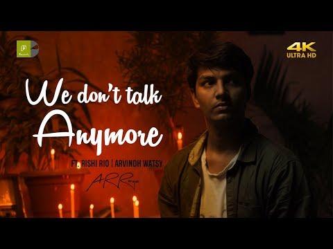 we-don't-talk-anymore---tamil-cover-|-ft.-rishi-rio-|-arvindh-watsy-|-ar-ranoje