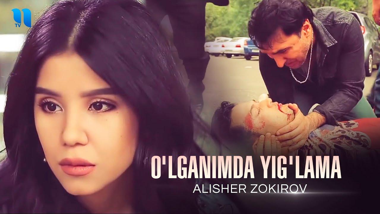 Alisher Zokirov - O'lganimda yig'lama (Official Music Video)