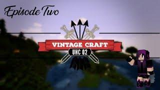 The Vintage Craft UHC Season 2 - Why Me?? EP2