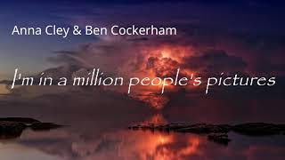 I'm in a million people's pictures - Anna Cley & Ben Cockerham