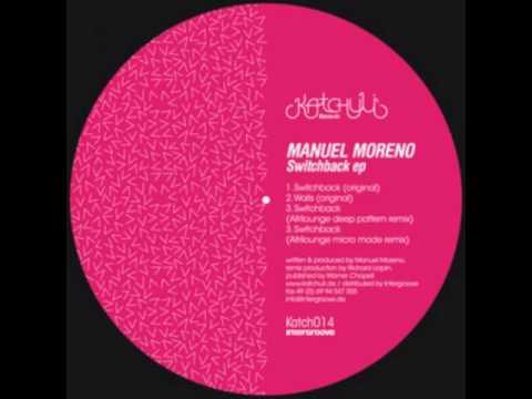 Manuel Moreno-Switchback (Afrilounge Deep Pattern Mix)