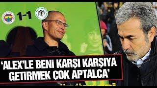 Fenerbahçe 1-1 Konyaspor (Aykut Kocaman basın toplantısı)