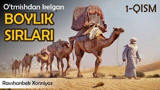 (1-qism) O'TMISHDAN KELGAN BOYLIK SIRLARI (Audio kitob) #PULLAR #BOYLIK #BOYISH #MILLION #MILLIARD