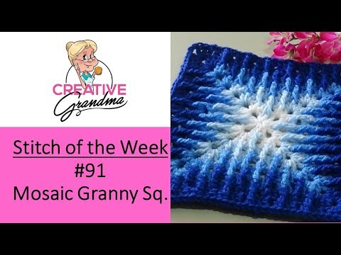 Stitch of the Week # 91 Mosaic Granny Square – Crochet Tutorial