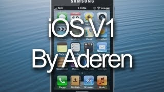 iOS ROM V1 for Samsung Galaxy Ace