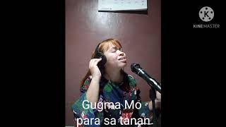 Ikaw Ang Kusog (Lyrics)-Cover By Sis Ethel Rapliza