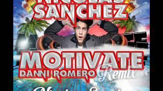 Danny Romero Motivate (Nicolas Sanchez Remix)