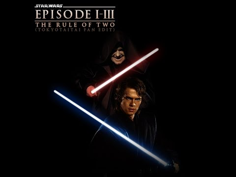 Star Wars Episode I-III : The Rule of Two (Tokyotaitai Fan Edit)