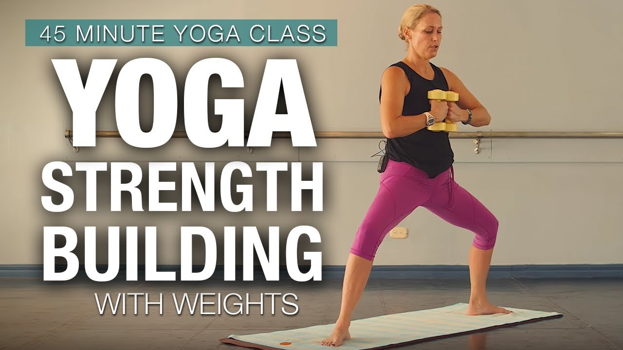 Yoga Strength Building With Weights 45 Min Yoga Class Five Parks Yoga Youtube