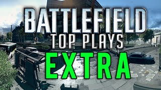 Battlefield Top Plays EXTRA #8