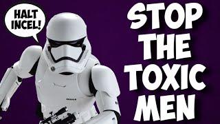 Shill media doubles down on Star Wars fandom attacks | says toxic men gotta go