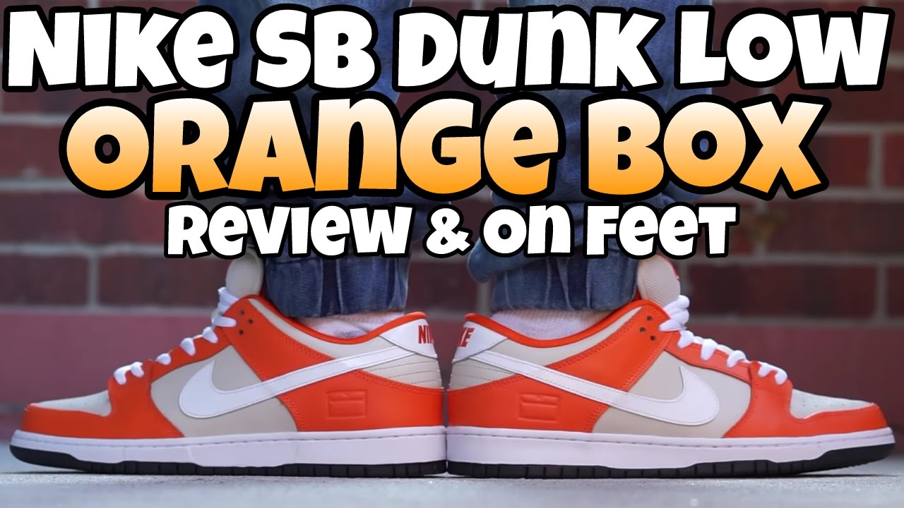 the latest 6dcec 81c92 NIKE SB DUNK ORANGE BOX LOW REVIEW   ON FEET