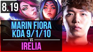 MaRin - FIORA vs IRELIA (TOP) | KDA 9/1/10, Legendary | Korea Challenger | v8.19