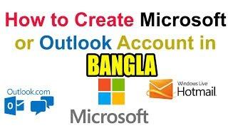 How to create Microsoft/Outlook/Hotmail/Account Bangla Tutorial