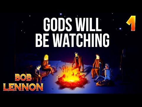 GODS WILL BE WATCHING - Ep.1 : UN BLASTER DANS L'GENOU !!!