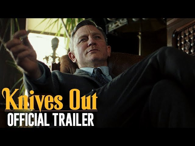 Knives Out (2019 Movie) Official Trailer - Daniel Craig, Chris Evans, Jamie Lee Curtis