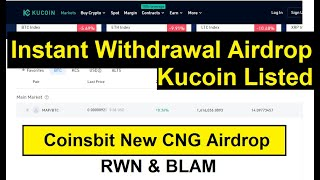 Instant Withdrawal Airdrop Kucoin Listed|| Coinsbit Exchange Big New CNG Airdrop 2020