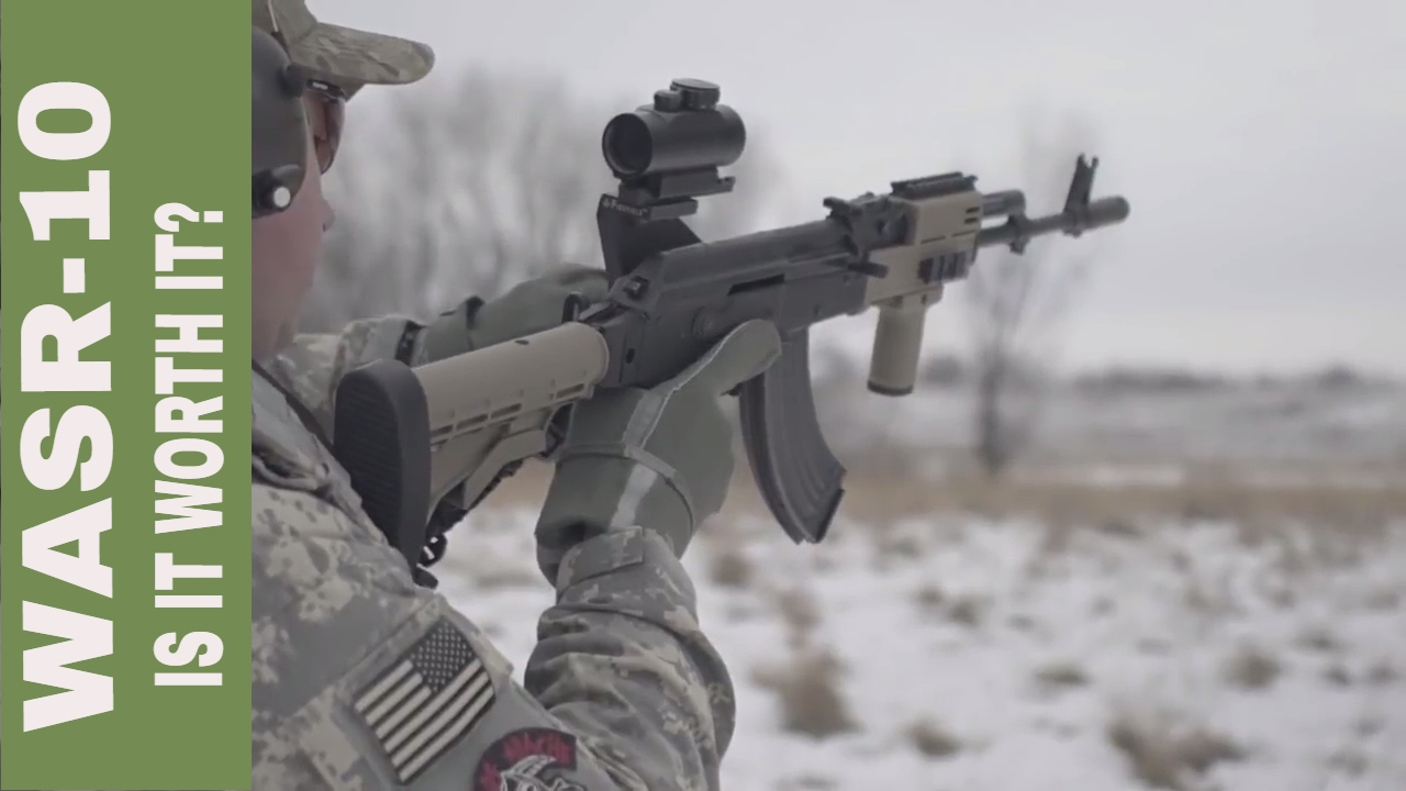AK-47 WASR 10 Is it worth it?