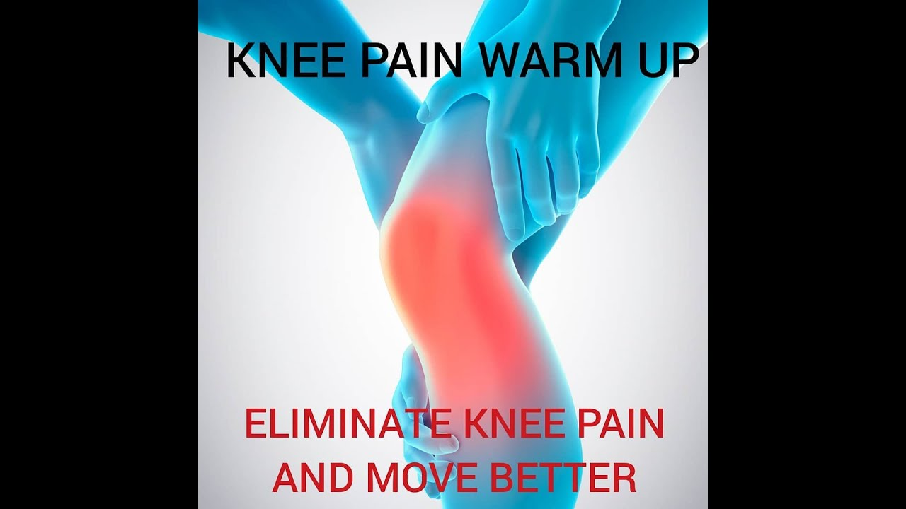 Knee Pain Warm Up