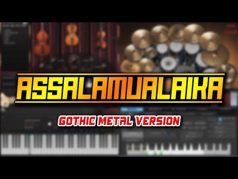 Assalamu'alaika (Gothic Metal Version)