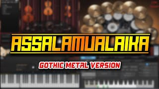 Assalamu'alaika (Gothic Metal Version)