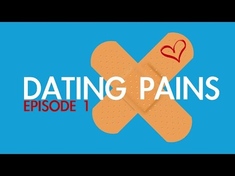 dating pains