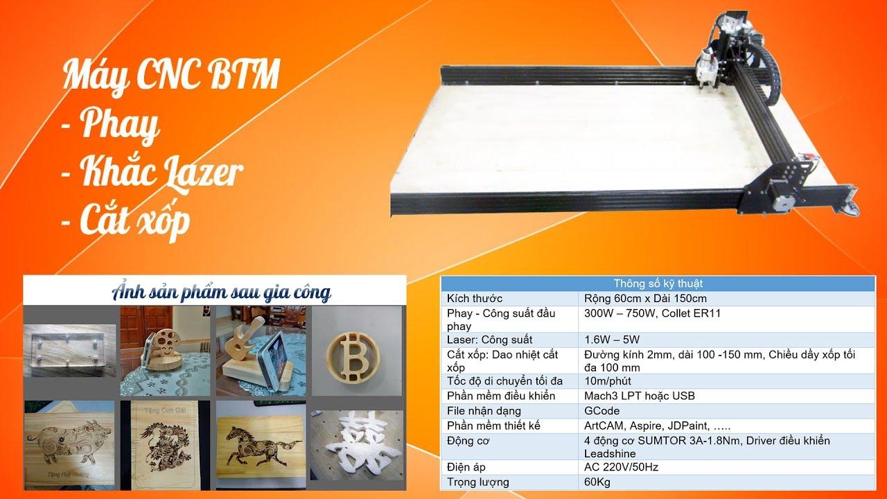 Máy CNC BTM (phay, khắc laser, cắt xốp)