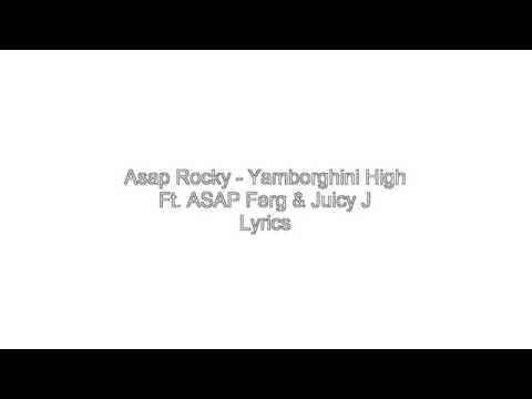 "A$ap rocky""yamborghini high""  ft.juicy j Lyrics"