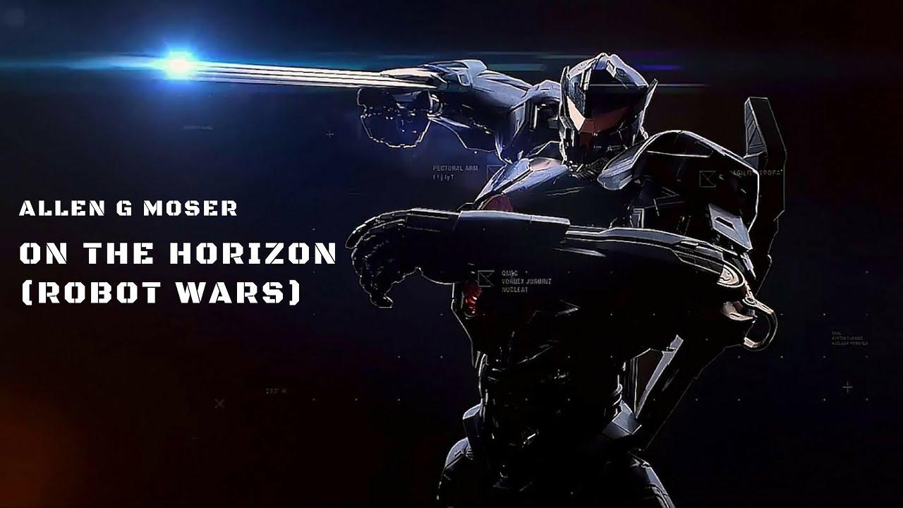 Allen G Moser: On the Horizon (Robot Wars) - 2018