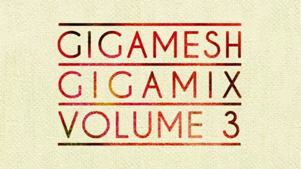 Gigamesh - Gigamix Vol. 3