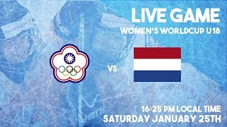 Live Women's World Cup Ice Hockey U18 Chinese Taipei vs. The Netherlands January 25th 2020