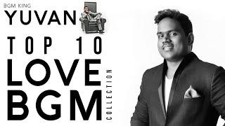 Yuvan Top 10 Love BGM | ❤️ Heart Melting Evergreen Bgm's  | Part 1 | #YuvanBirthdayspecialVideo