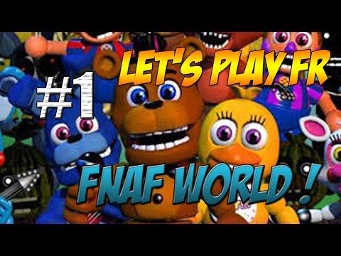 [FR] FNaF World #1 : Le début d'une aventure !