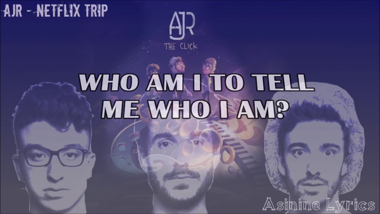 AJR - Netflix Trip [LYRICS VIDEO]