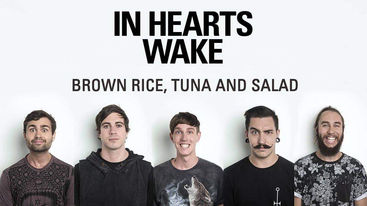 In Hearts Wake - Brown Rice, Tuna and Salad