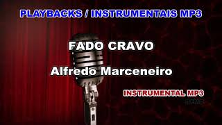 ♬ Playback / Instrumental Mp3 - FADO CRAVO - Alfredo Marceneiro