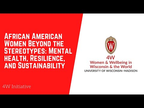 African American Women Beyond the Stereotypes: Mental health, Resilience, and Sustainability