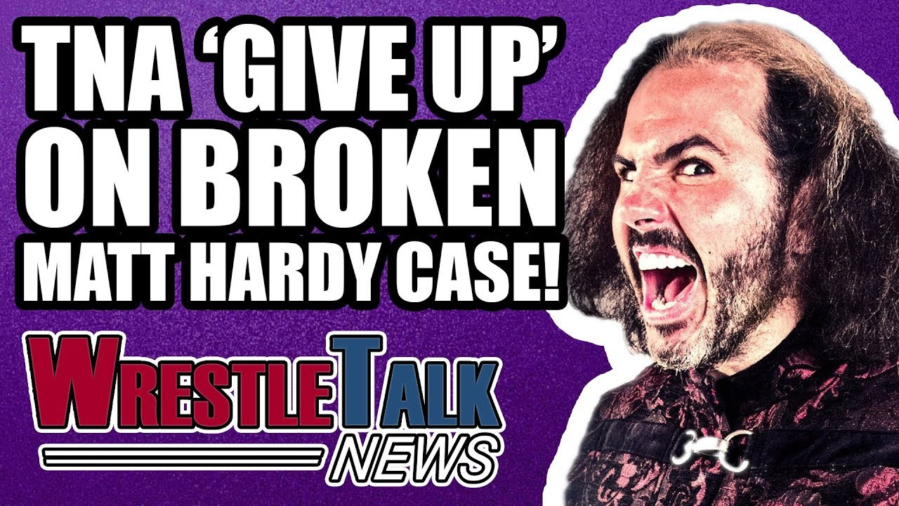 tna-give-up-on-broken-matt-hardy-debut-on-wwe-raw-soon-wrestletalk-news-nov-2017