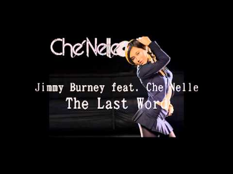 NEW MUSIC (2012) Jimmy Burney - The Last Word feat. Che'Nelle