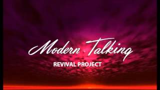 MODERN TALKING Revival Project - You´re My Heart, You´re My Soul