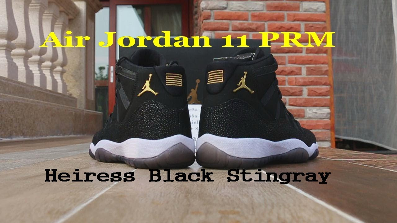 Air Jordan 11 PRM Heiress Black Stingray HD Review - YouTube 1239e783e