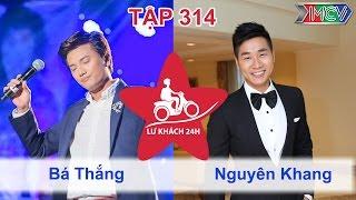 lu khach 24h - tap 314  nguyen khang - ba thang tro tai nau mon dac san sapa  27032016